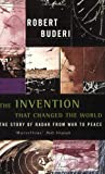 The Invention That Changed the World: The Story of Radar from War to Peace (0349110689) by Robert Buderi