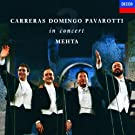 Carreras, Domingo, Pavarotti In Concert