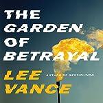 The Garden of Betrayal | Lee Vance