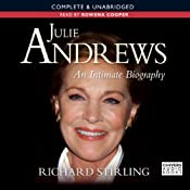 Julie Andrews: An Intimate Biography | [Richard Stirling]