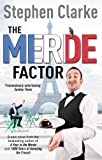 The Merde Factor (0099580543) by Stephen Clarke