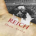 Reich (       UNABRIDGED) by Drew Avera Narrated by Keith L. O'Brien