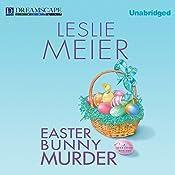 Easter Bunny Murder: A Lucy Stone Mystery, Book 19 | Leslie Meier