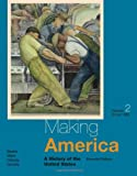 img - for Making America: A History of the United States, Volume II: Since 1865 book / textbook / text book