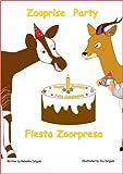 Zooprise Party / Fiesta Zoorpresa (Bilingual book) (English and Spanish Edition)