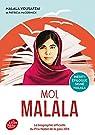 Moi, Malala, je lutte pour l\'éducation et je résiste aux talibans par Malala Yousafzai
