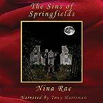 The Sins of Springfields   Nina Rae