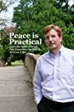 img - for Peace is Practical (How the Inner Journey Can Transform the Outer) book / textbook / text book