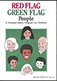img - for Red Flag, Green Flag People: A Personal Safety Program for Children : Facilitator's Program Guide book / textbook / text book