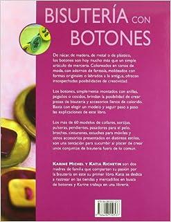 Bisuteria Con Botones/ Jewelry Making With Buttons: Cinturones, Bolsos