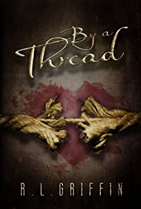 By A Thread by R.L. Griffin ebook deal