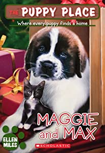 Cover of &quot;Maggie and Max (The Puppy Place...