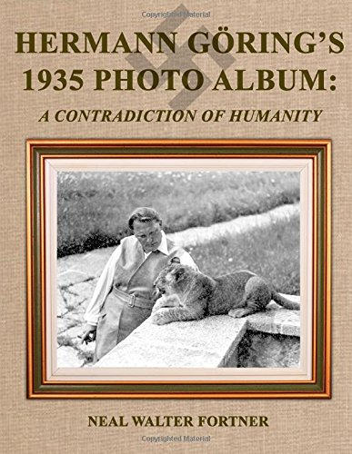 Hermann Göring's 1935 Photo Album: A Contradiction of Humanity