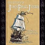 The Story of John Paul Jones | Percy K. Fitzhugh