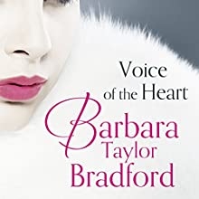 Voice of the Heart Audiobook by Barbara Taylor Bradford Narrated by DeNica Fairman