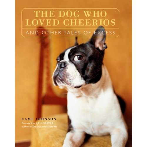 The Dog Who Loved Cheerios by Cami Johnson