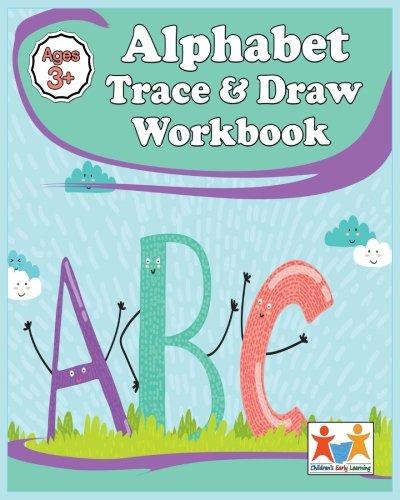 Alphabet Trace & Draw Workbook: Handwriting Workbook For Kids