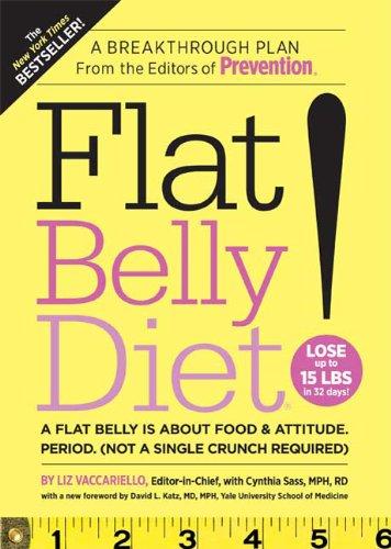 Flat Belly Diet!, Liz Vaccariello, Cynthia Sass