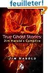 True Ghost Stories: Jim Harold's Camp...