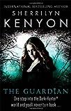 Sherrilyn Kenyon The Guardian (The Dark-Hunter World)