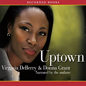 Uptown | [Virginia DeBerry]