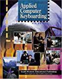 img - for Applied Computer Keyboarding: Textbook (hardcover) book / textbook / text book