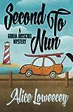 Second To Nun (A Giulia Driscoll Mystery) (Volume 2)