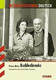 Interpretationen - Deutsch Mann: Buddenbrooks