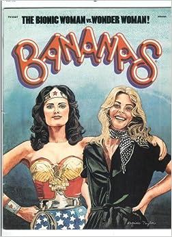 #11 - BANANAS Magazine - BIONIC WOMAN Vs WONDER WOMAN Cover - 1977