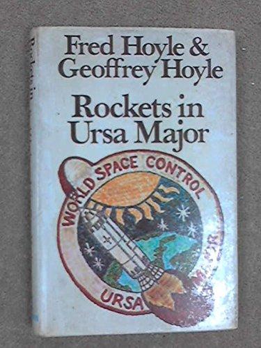 Rockets in Ursa Major