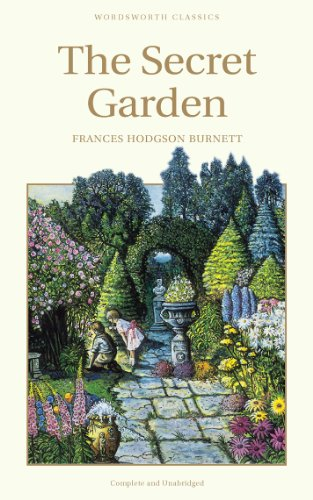 The Secret Garden (Wordsworth's Children's Classics)