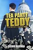 Tea Party Teddy (The Teddy Saga Book 1)