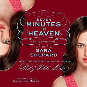 Seven Minutes in Heaven: Lying Game, Book 6 | [Sara Shepard]