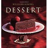 Williams-Sonoma Collection: Dessert ~ Abigail Johnson Dodge