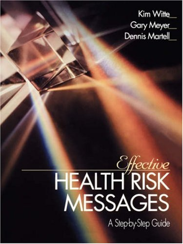Effective Health Risk Messages: A Step-By-Step Guide