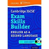 Cambridge IGCSE� Exam Skills Builder: English as a Second Language