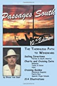 Amazon.com: The Gentleman's Guide to Passages South: The Thornless Path to Windward (Volume 10) (9781470146962): Mr. Bruce Van Sant: Books