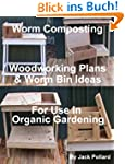 Worm Composting - Woodworking Plans &...