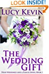 The Wedding Gift (Four Weddings and F...