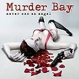 Never Was an Angel Murder Bay