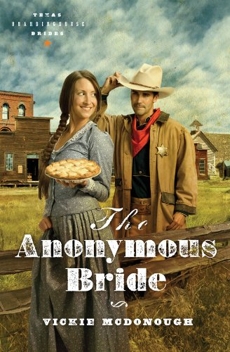 Image for The Anonymous Bride (Texas Boardinghouse Brides)