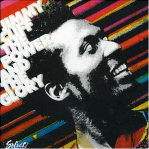 Jimmy Cliff - Power & The Glory - Zortam Music