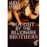 Bought By The Billionaire Brothers 4: (BBW Billionaire Erotica) (The Cut of Deception)by Alexx Andria