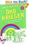 �ko-Krieger: Eine neue Generation k�m...