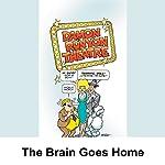 Damon Runyon Theater: The Brain Goes Home | Damon Runyon