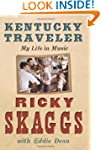 Kentucky Traveler: My Life In Music
