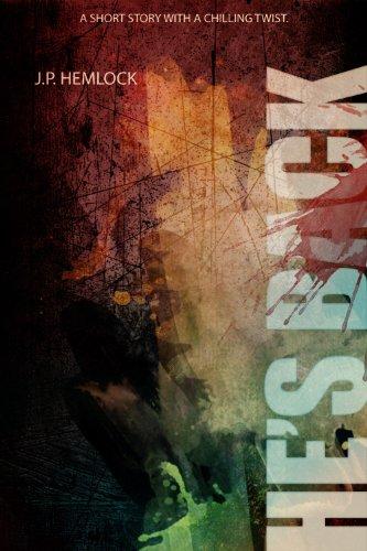 E-book - He's Back by J.P.Hemlock