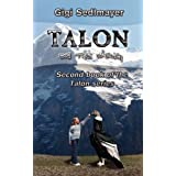 Talon, on the Wing ~ Gigi Sedlmayer