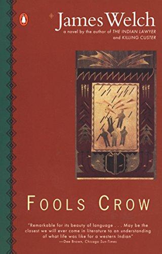Fools Crow (Contemporary American Fiction)