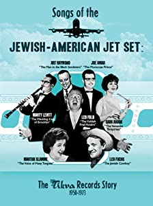 Songs of the Jewish-American Jet Set: The Tikva Records Story 1950-1973
